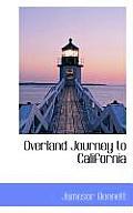Overland Journey to California