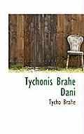 Tychonis Brahe Dani