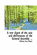 A New Digest of the Acts and Deliverances of the General Assembly ...