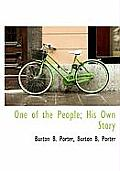 One of the People; His Own Story