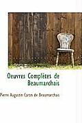 Oeuvres Completes de Beaumarchais