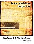 Lexicon Vocabulorum Hungaricorum