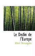 Le Declin de L'Europe