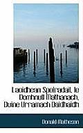 Laoidhean Spoiradail, Le Domhnull Mathanach, Duine Urramach Daidhaidh