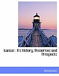 Kansas: It's History, Resources and Prospects