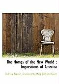 The Homes of the New World: Impressions of America