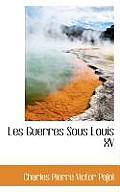 Les Guerres Sous Louis XV