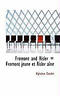 Fromont and Risler = Fromont Jeune Et Risler A N