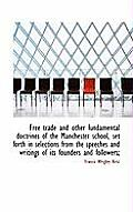 Free Trade and Other Fundamental Doctrines of the Manchester School