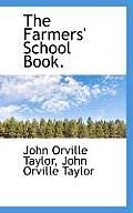 The Farmers' School Book.
