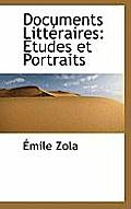 Documents Litt Raires: Tudes Et Portraits