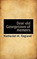 Dear Old Georgetown of Memoirs