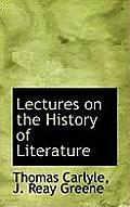 Lectures on the History of Literature