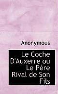 Le Coche D'Auxerre Ou Le P Re Rival de Son Fils