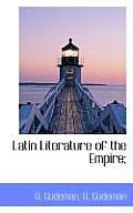 Latin Literature of the Empire;