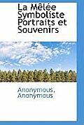 La M L E Symboliste Portraits Et Souvenirs
