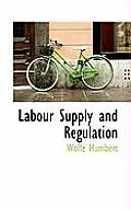 Labour Supply and Regulation