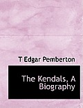The Kendals, a Biography