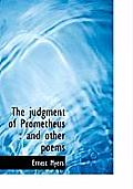 The Judgment of Prometheus: And Other Poems