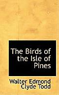 The Birds of the Isle of Pines