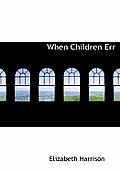 When Children Err