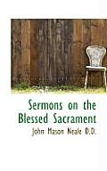 Sermons on the Blessed Sacrament