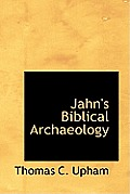 Jahn's Biblical Archaeology