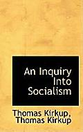 An Inquiry Into Socialism