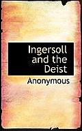 Ingersoll and the Deist