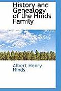 History and Genealogy of the Hinds Family