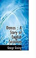 Demos: A Story of English Socialism