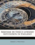 Madame de Sta L's Literary Reputation in England