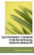 Lyra Germanica: Translated from the German by Catherine Winkworth