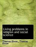 Living Problems in Religion and Social Science