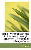 A List of Prepared Specimens in Hanazono Entomological Laboratory Established by Motojiro Suzuki