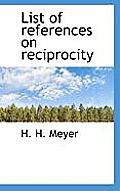 List of References on Reciprocity