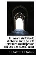 Li Romans de Parise La Duchesse. Publi Pour La Premi Re Fois D'Apr?'s Le Manuscrit Unique de La Bibl