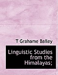 Linguistic Studies from the Himalayas