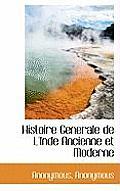 Histoire Generale de L'Inde Ancienne Et Moderne