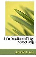 Life Questions of High School Boys