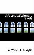 Life and Missionary Travels