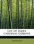 Life of James, Cardinal Gibbons