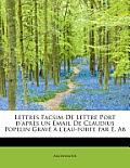 Lettres Facsim de Lettre Port D'Apr?'s Un Email de Claudius Popelin Grav L'Eau-Forte Par E. AB