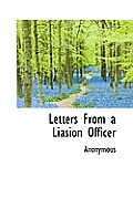 Letters from a Liasion Officer