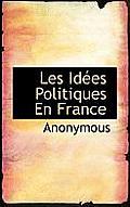 Les Id Es Politiques En France