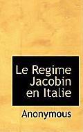 Le Regime Jacobin En Italie