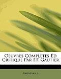 Oeuvres Completes D Critique Par F.F. Gautier