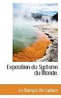 Exposition Du Systeme Du Monde.