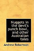 Nuggets in the Devil's Punch Bowl, and Other Australian Tales