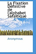La Fixation D Finitive de L'Alphabet Safa Tique